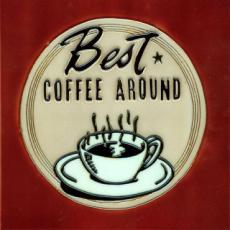 Best Coffee Around Ceramic Picture Tile by R Fox 8